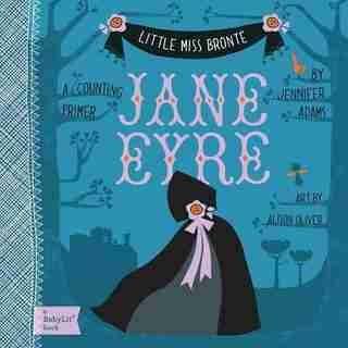 Jane Eyre: A Babylit(tm) Counting Primer by Jennifer Adams