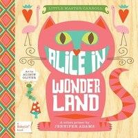 Alice In Wonderland: A Babylit(tm) Colors Primer: A BabyLit Colors Primer