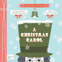 Book A Christmas Carol: A Babylit(tm) Colors Primer: A BabyLit Colors Primer by Jennifer Adams