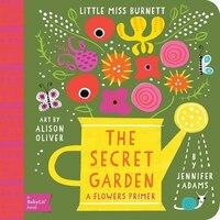 The Secret Garden: A Babylit(tm) Flowers Primer: A Babylit Flower Primer