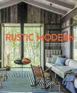Rustic Modern by Chase Reynolds Ewald