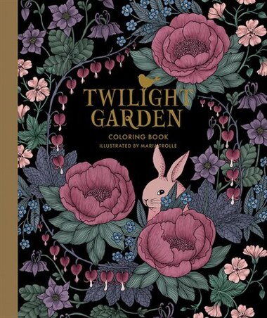 Twilight Garden Coloring Book Published In Sweden As Blomstermandala By Maria Trolle