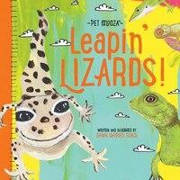 Leapin' Lizards: A Lizard Primer