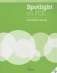 Spotlight On Fce: Exam Booster + Audio Cd + Dvd (with Answer Key)