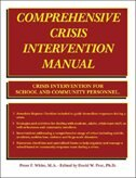 Comprehensive Crisis Intervention Manual: Crisis Intervention for School and Community Personnel