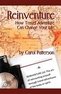 Reinventure: How Travel Adventure Can Change Your Life