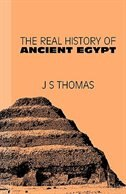 The Real History of Ancient Egypt de JS Thomas