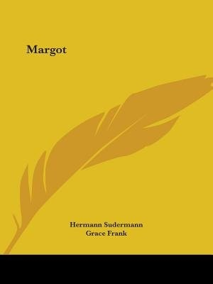 Margot by Hermann Sudermann