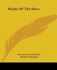 Myths Of The Hero