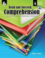 Read And Succeed: Comprehension Grade 4: Comprehension
