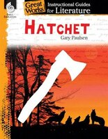 Great Works: Instructional Guides For Literature - Hatchet
