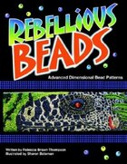 Rebellious Beads: Advanced Dimensional Bead Patterns