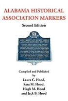 Alabama Historical Association Markers: Second Edition