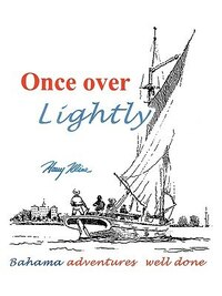 Once Over Lightly: Bahama Adventures Well Done