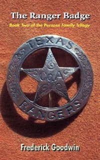 The Ranger Badge: Book Two of the Parsons Family Trilogy