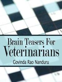 Brain Teasers For Veterinarians