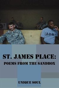 St. James Place: Poems from the Sandbox by Soul Unique Soul