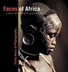 Faces Of Africa: Thirty Years Of Photography
