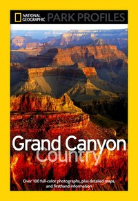 National Geographic Park Profiles: Grand Canyon Country