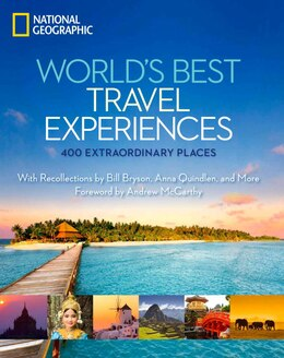 Book World's Best Travel Experiences: 400 Extraordinary Places by National Geographic