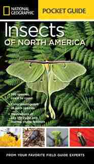 National Geographic Pocket Guide To Insects Of North America de Arthur V. Evans