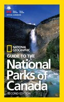 Book National Geographic Guide To The National Parks Of Canada, 2nd Edition by National Geographic
