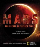 Book Mars: Our Future On The Red Planet by Leonard David