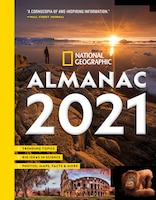 National Geographic Almanac 2021: Trending Topics - Big Ideas In Science - Photos, Maps, Facts…