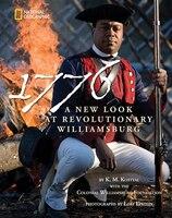 1776: A New Look At Revolutionary Williamsburg