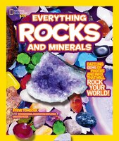National Geographic Kids Everything Rocks And Minerals: Dazzling Gems Of Photos And Info That Will…