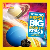 Book National Geographic Little Kids First Big Book Of Space by Catherine D. Hughes