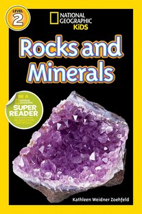 National Geographic Readers: Rocks And Minerals