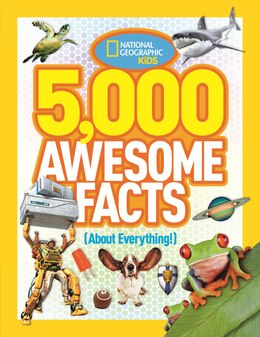 Book 5,000 Awesome Facts (about Everything!) by National Geographic Kids