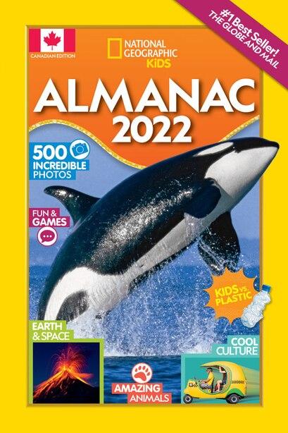National Geographic Kids Almanac 2022, Canadian Edition by National Geographic Kids