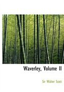 Waverley, Volume II (Large Print Edition) by Sir Walter Scott