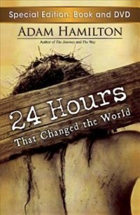24 HOURS THAT CHANGED THE WORLD: Book And Dvd