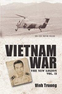 VIETNAM WAR: The New Legion Vol. 2 by Vinh Truong
