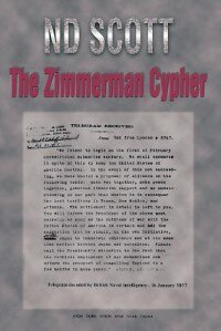 The Zimmerman Cypher by N. D. Scott