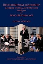 Developmental Leadership: Equipping, Enabling, And Empowering Employees For Peak Performance