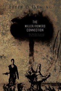 """The Miller/Romero Connection""): Was Mad Max The Survivor Of The Zombie Holocaust?"