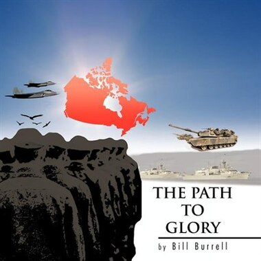 The Path To Glory by Bill Burrell