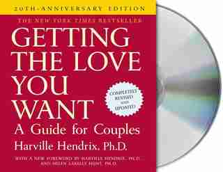 Getting The Love You Want: A Guide For Couples: Second Edition: A Guide for Couples by Harville Hendrix