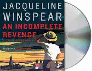 An Incomplete Revenge: A Maisie Dobbs Novel by Jacqueline Winspear