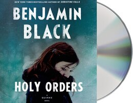 Book Holy Orders: A Quirke Novel by Benjamin Black