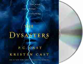 The Dysasters by P. C. Cast