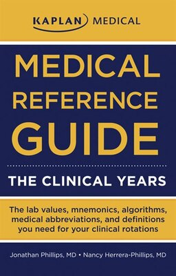 Book Medical Reference Guide: The Clinical Years by Jonathan Phillips