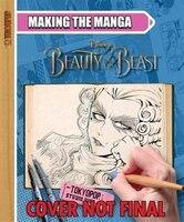 Making The Manga:  Disney Beauty And The Beast: Disney Beauty And The Beast