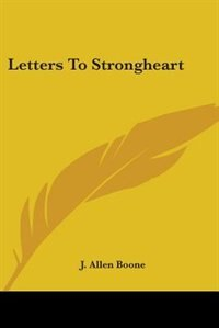 Letters To Strongheart