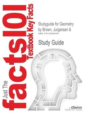 Studyguide For Geometry By Jurgensen & Brown, Isbn 9780395977279 by Cram101 Textbook Reviews