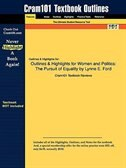 Outlines & Highlights For Women And Politics: The Pursuit Of Equality By Lynne E. Ford by Cram101 Textbook Reviews